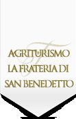 Agriturismo La Frateria di San Benedetto